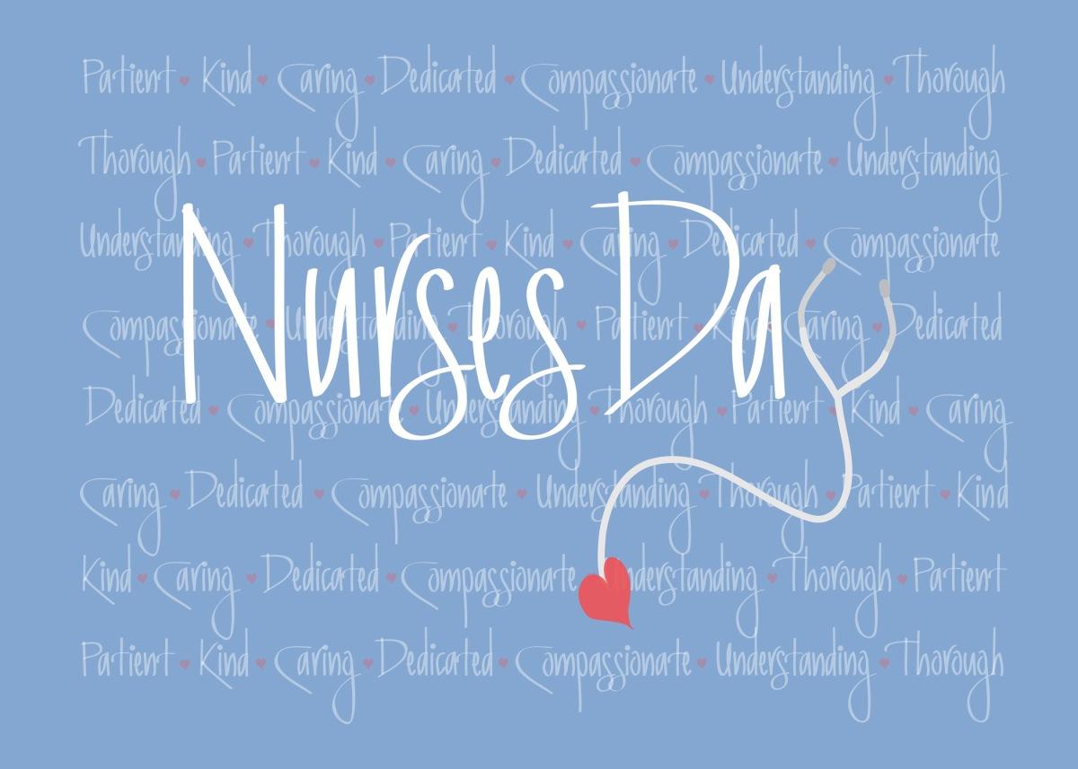Blessed is the Nurse – Celebrating National NursesDay