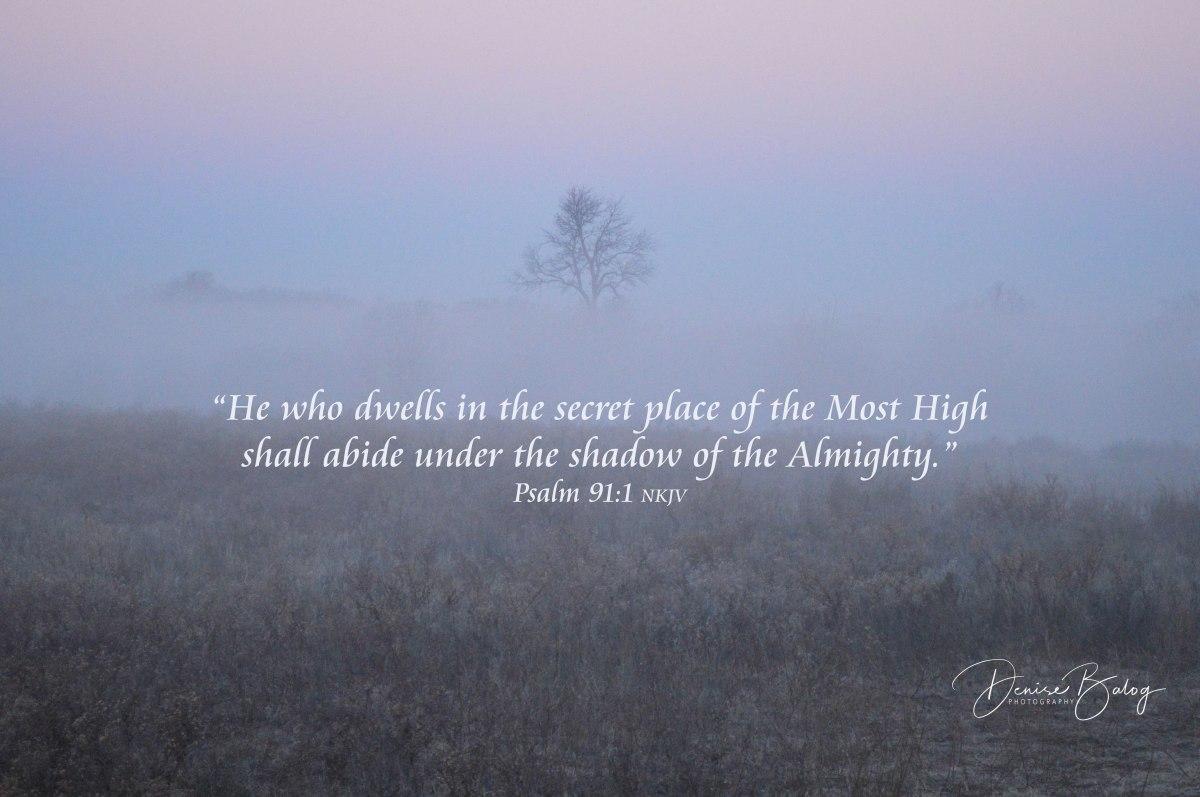 Psalm 91 – FaithPictures